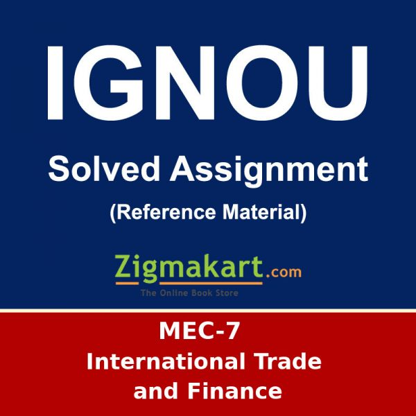 IGNOU MEC-7 M.A Economics Solved Assignment