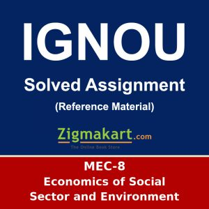 IGNOU MEC-8 M.A Economics Solved Assignment