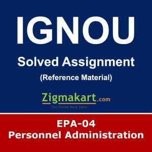 Ignou EPA-04 Solved Assignment