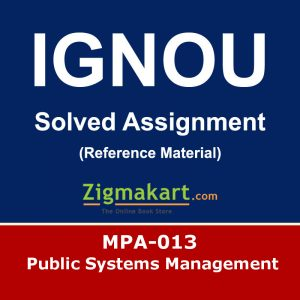 Ignou MPA-013 Solved Assignment