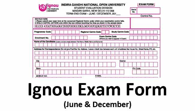 Ignou exam form June & December