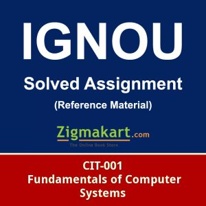 ignou CIT-001 Solved assignment