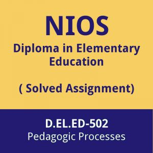 nios d.el.ed-502 solved assignment