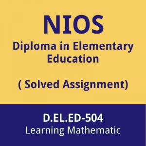 nios D.EL.ED-504 solved assignment