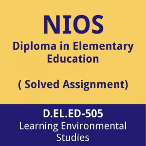 nios D.EL.ED-505 solved assignment