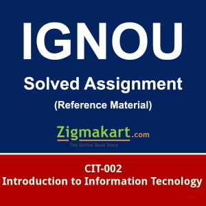 Ignou cit-002 Solved Assignment