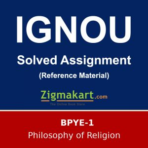 IGNOU BPYE-1 B.A Philososphy Solved Assignment