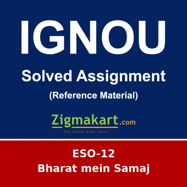 IGNOU ESO-12 BA Sociology Solved Assignments