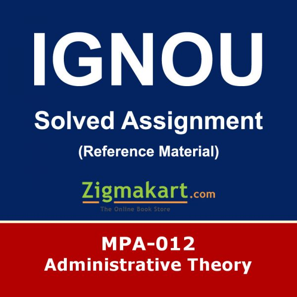 Ignou MPA-012 Solved Assignment