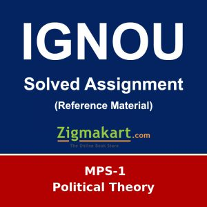 IGNOU MPS-1 MA Political Science Solved Assignment