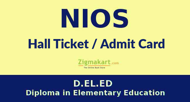NIOS DELED Hall Ticket / Admit Card