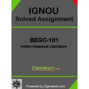 BEGC-101 Solved Assignment